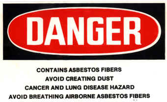 Asbestos Danger Label - Danger! Contains Asbestos Fibers - Avoid Creating Dust 	- Cancer and Lung Disease Hazard - Avoid Breathing Airborne Asbestos Fibers